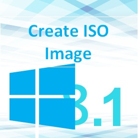 How Can i Create ISO Image for Windows 8.1
